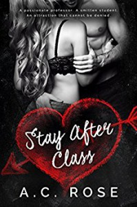 Stay After Class - A.C. Rose