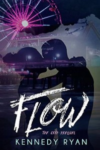 FLOW, The GRIP Prequel - Kennedy Ryan