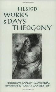 Works and Days/Theogony (paper) - Hesiod, Stanley Lombardo, Robert Lamberton
