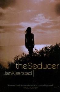 The Seducer - Jan Kjærstad, Barbara Haveland