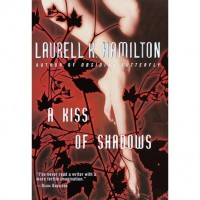 A Kiss of Shadows (Meredith Gentry, #1) - Laurell K. Hamilton