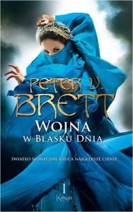 Wojna w blasku dnia. Księga I - Peter V. Brett