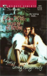 Night of No Return (A Year of Loving Dangerously) - Eileen Wilks