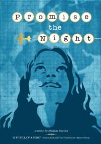 Promise the Night - Michaela MacColl
