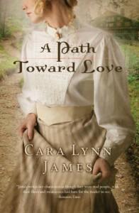 A Path Toward Love - Cara Lynn James