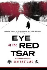 Eye of the Red Tsar - Sam Eastland