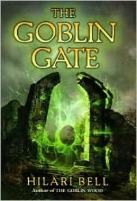 The Goblin Gate - Hilari Bell