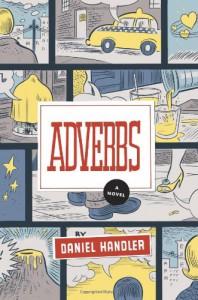 Adverbs - Daniel Handler