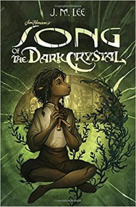 Song of the Dark Crystal #2 (Jim Henson's The Dark Crystal) - J'son M. Lee, Cory Godbey
