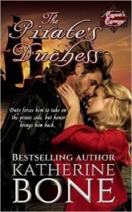 The Pirate's Duchess (The Regent's Revenge) (Volume 1) - Katherine Bone