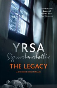The Legacy: Children's House, Book 1 -  Victoria Cribb (Translator), Yrsa Sigurdardóttir, Hodder & Stoughton UK