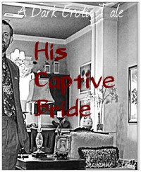 His Captive Bride - Suzanne Steele