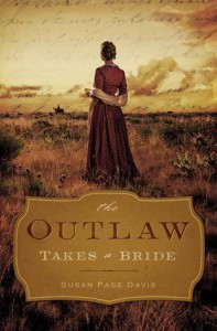 The Outlaw Takes a Bride - Susan Page Davis