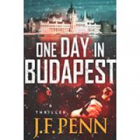 One Day in Budapest - J.F. Penn