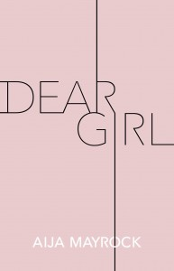Dear Girl - Aija Mayrock