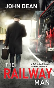 THE RAILWAY MAN: a DCI Blizzard murder mystery - John Dean