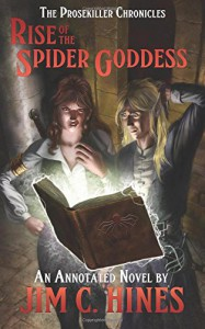 Rise of the Spider Goddess  - Jim C. Hines