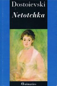 Netotchka - Fyodor Dostoyevsky