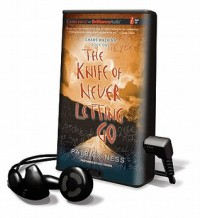 The Knife of Never Letting Go [With Earbuds] - Patrick Ness, Nick Podehl
