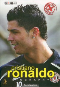 CRISTIANO RONALDO : Biography - Sandiantoro