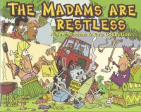 The Madams are Restless - S. Francis, Hoots Dugmore, Rico