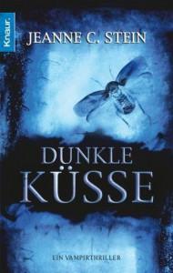 Dunkle Küsse  - Jeanne C. Stein, Katharina Volk