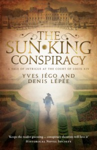 The Sun King Conspiracy - Yves Jégo, Denis Lépée, Sue Dyson