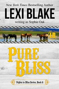 Pure Bliss (Nights in Bliss, Colorado #6) - Sophie Oak, Lexi Blake