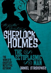 The Ectoplasmic Man - Daniel Stashower