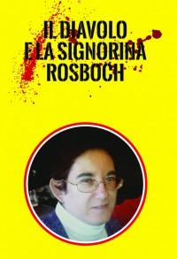 Il diavolo e la signorina Rosboch - Alfred A. Knopf Publishing Company
