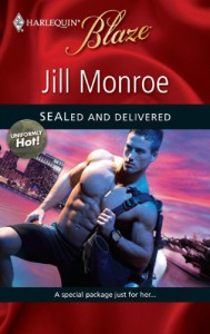SEALed and Delivered (Harlequin Blaze, #505) - Jill Monroe