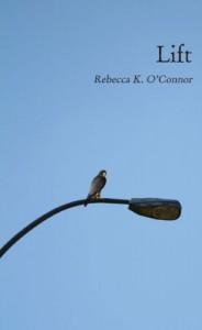 Lift - Rebecca K. O'Connor