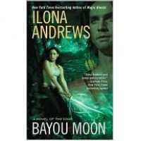 Bayou Moon (The Edge, #2) - Ilona Andrews