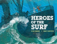 Heroes of the Surf - Elisa  Carbone, Nancy Carpenter