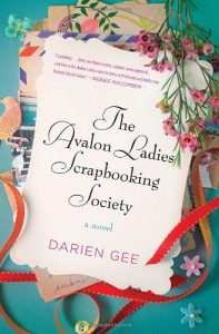The Avalon Ladies Scrapbooking Society - Darien Gee