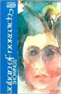 Julian of Norwich: Showings (Classics of Western Spirituality) - Julian of Norwich, Edmund Colledge, James  Walsh, Jean Leclercq