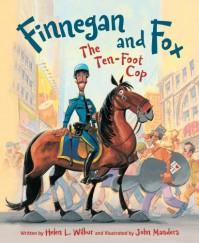 Finnegan and Fox: The Ten-Foot Cop - Helen L. Wilbur