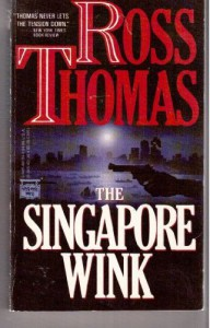 The Singapore Wink - Ross Thomas