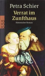 Verrat im Zunfthaus - Petra Schier