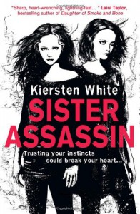 Sister Assassin (Sister Assassin, #1) - Kiersten White