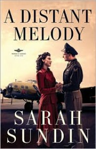 A Distant Melody - Sarah Sundin