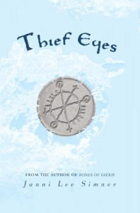 Thief Eyes - Janni Lee Simner