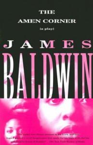 The Amen Corner - James Baldwin