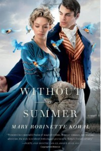 Without a Summer (Glamourist Histories) - Mary Robinette Kowal