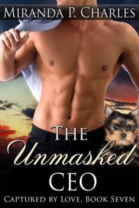 The Unmasked CEO - Miranda P. Charles