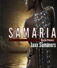 Samaria: Warrior Princess (Volume 1) - Jaxx Summers