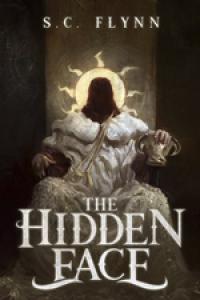 The Hidden Face - S.C. Flynn