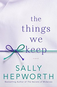 The Things We Keep - Sally Hepworth