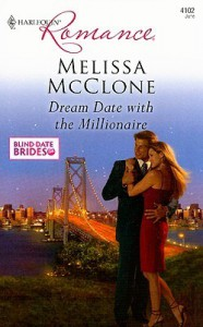 Dream Date with the Millionaire - Melissa McClone