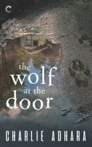 The Wolf at the Door - Charlie Adhara